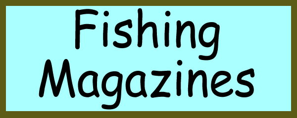 Order fishing magazines at reduced subscription prices