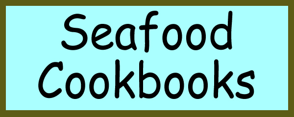 Purchase seafood cookbooks at great prices