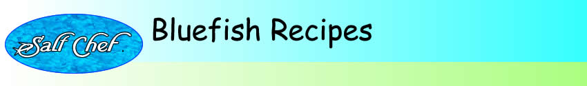 bluefish recipes