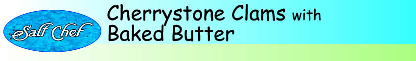 cherrystone clams baked butter