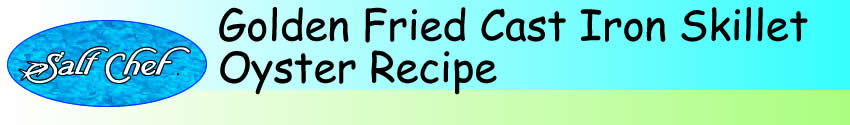 Recipe for Golden Fried Oysters