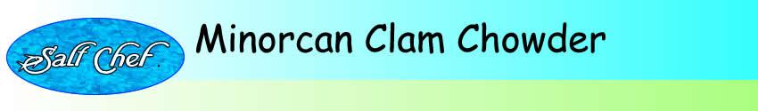 minorcan clam chowder