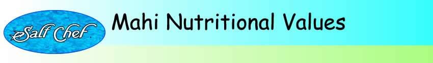 nutritional values of mahi