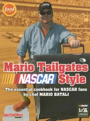 Mario Batali wrote a cookbook on tailgating food when at a Nascar race