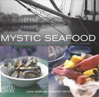 Mystic Seafood Cookbook