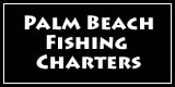 fishing charters palm beach area of florida