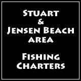 fishing charters staurt & jensen beach area of florida